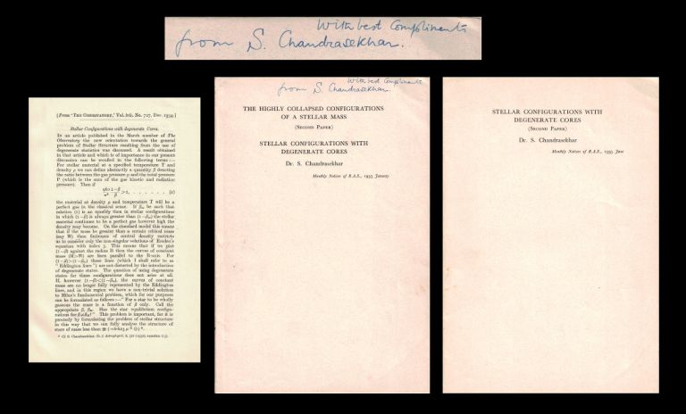 Stellar Configurations with Degenerate Cores (Offprint from The Observatory 57 No. 727 pp. 373–377, December 1934) AND The Highly Collapsed Configurations of a Stellar Mass [SIGNED PRESENTATION COPY] (Offprint from Monthly Notices of the Royal Astronomical Society 95 pp. 207–225, January 1935) WITHBOUND Stellar Configurations with Degenerate Cores (Offprint from Monthly Notices of the Royal Astronomical Society 95 pp. 226–260, January 1935) AND Stellar Configurations with Degenerate Cores (Offprint from Monthly Notices of the Royal Astronomical Society 95 pp. 676–693, June 1935) AND The Pressure in the Interior of a Star (Offprint from Monthly Notices of the Royal Astronomical Society 96 No. 7, 1936). 1 SIGNED PRESENTATION COPY FIVE 1st EDITION OFFPRINTS, STELLAR EVOLUTION, CHANDRASEKHAR-EDDINGTON CONTROVERSY, Subramanyan.