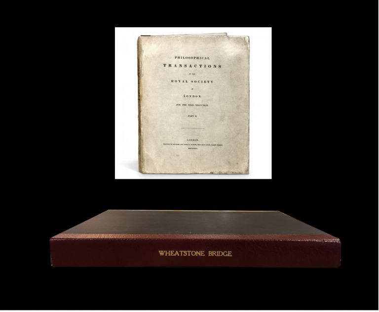 The Bakerian Lecture. An account of several new instruments and processes for determining the constants of a voltaic circuit in Philosophical Transactions of the Royal Society of London 133 part II, pp. 303-329, 1843. Charles Wheatstone.