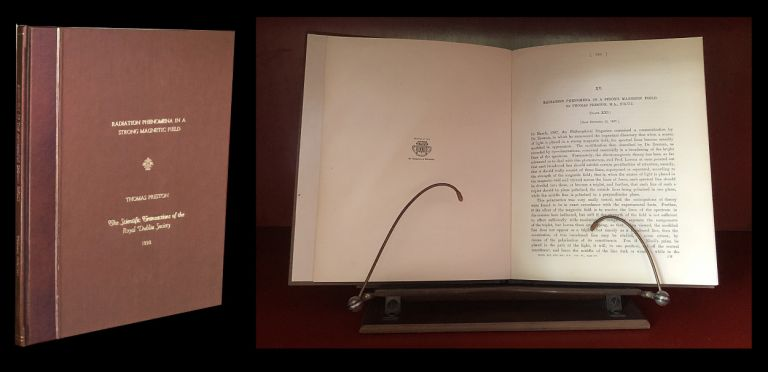 Radiation Phenomena in a Strong Magnetic Field in Scientific Transactions of the Royal Dublin Society 6 pp. 385–389, April 1898 [Bound Extract in Handsome Case ANOMALOUS ZEEMAN EFFECT]. Thomas Preston.