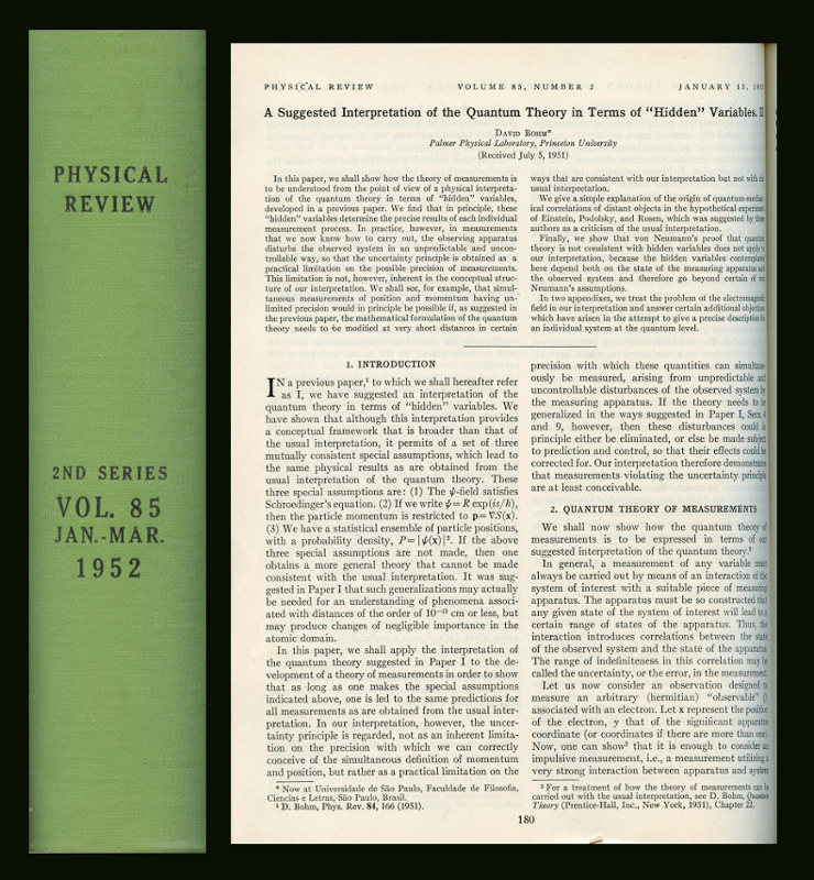 A Suggested Interpretation of the Quantum Theory in Terms of Hidden Variables, Parts I and II, in The Physical Review, 85 (1952) [HIDDEN VARIABLES APPROACH TO QUANTUM THEORY]. David Bohm.