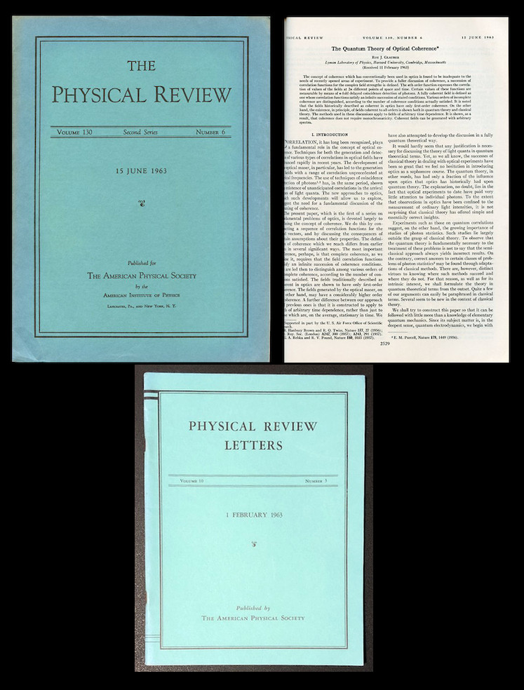 The Quantum Theory of Optical Coherence in Physical Review 130, June 15, 1963, pp. 2529-2539, 1963 WITH Photon Correlations in Physical Review Letters 10, February 1, 1963, pp. 84-86 ORIGINAL PAPER WRAPS, 2 ISSUES. Roy. J. Glauber.