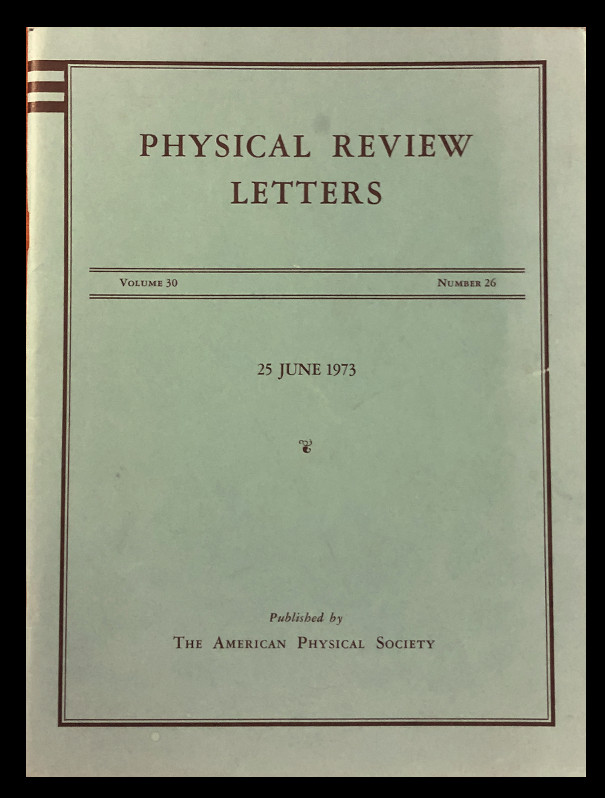 Ultraviolet Behavior of Non-Abelian Gauge Theory in Physical Review Letters 30, Issue 26, 25 June 1973, pp. 1343-1346 (Gross, Wilczek) WITHBOUND Reliable Perturbative Results for Strong Interactions? pp. 1346-1349. David Gross, Frank Wilczek, David Politzer.