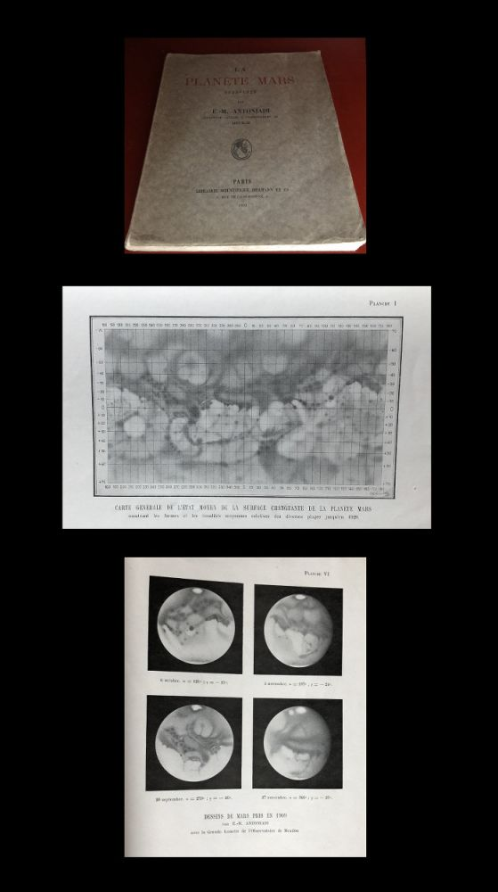 La Planete Mars. Etude basee sur les resultats obtenus avec la grande lunette de l'Observatoire de Meudon et expose analytique de l'ensemble des travaux executes sur cet astre depuis 1659. Paris: Hermann & Cie, 1930. [Mars. Study based on the results obtained with the large telescope from the Meudon Observatory and analytical account of all the work carried out on this star since 1659]. ORIGINAL PAPER WRAPPERS. Eugene-Michel Antoniadi.