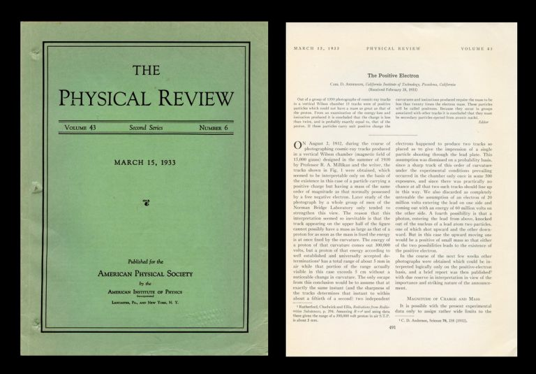 The Positive Electron, in Physical Review, 1933, Vol. 43, 6, pp. 491-94. Carl Anderson.