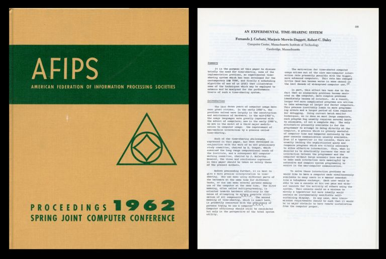 An Experimental Time-Sharing System in AFIPS 21: Proceedings of the May 1-3 1962 Spring Joint Computer Conference, San Francisco, California pp. 335–344, 1962. Fernando J. Corbato, M. M. Daggett, R. C. Daley, Corbató.