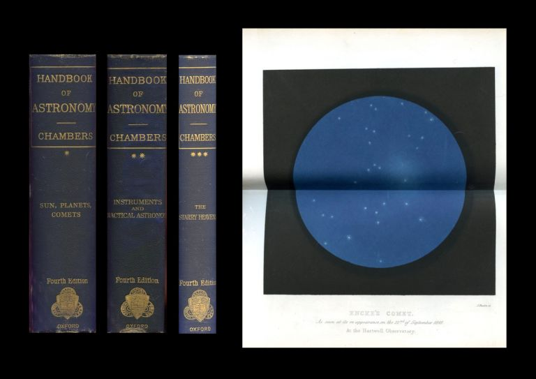 A Handbook of Descriptive and Practical Astronomy: Volume I: the Sun, Planets, and Comets WITH Volume II. Instruments and Practical Astronomy WITH Volume III. The Starry Heavens, 1889-1890. George Frederick Chambers.