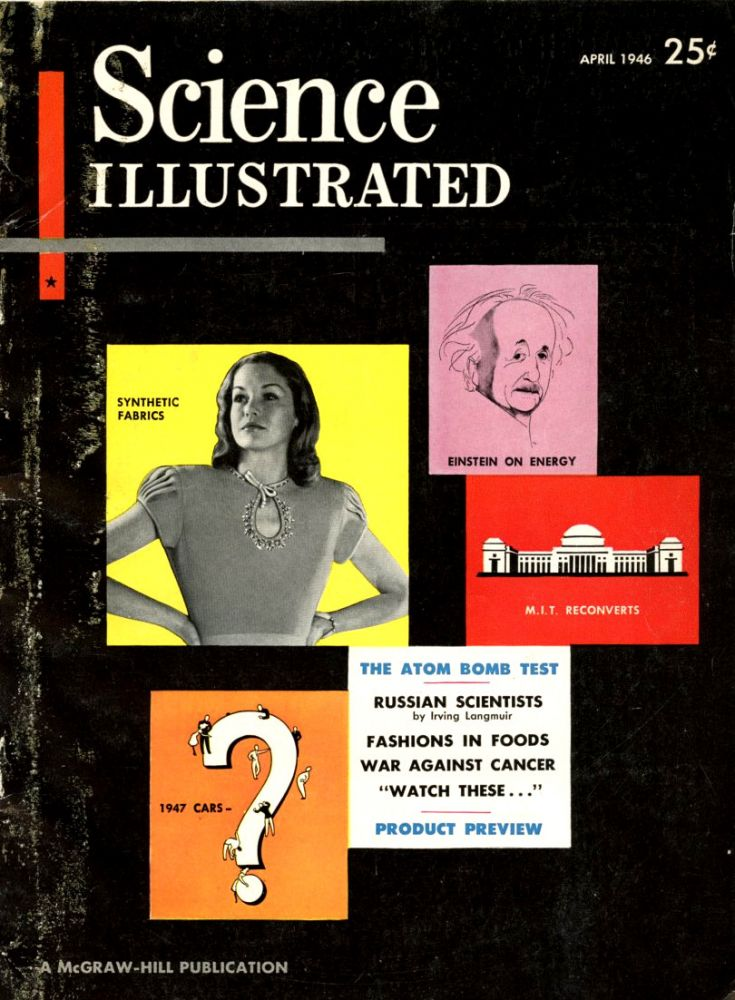 E=mc2: The Most Urgent Problem of Our Time in Science illustrated 1 No. 1 pp. 16-17, April 1946. Albert Einstein.