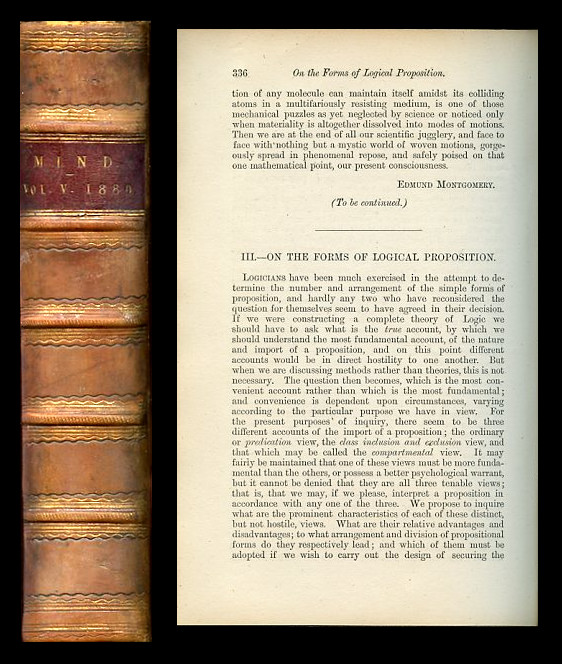On the Forms of Logical Proposition Mind, a Quarterly Review of Psychology and Philosophy 5, 1880, pp. 336-350 [FIRST EDITION OF THE JOINT FIRST PUBLICATION OF VENN DIAGRAMS]. John Venn.