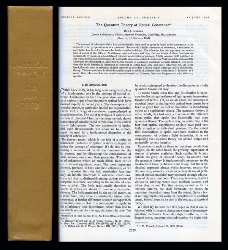 The Quantum Theory of Optical Coherence in Physical Review 130, 1963, pp. 2529-2539 BOUND VOLUME. Roy. J. Glauber.
