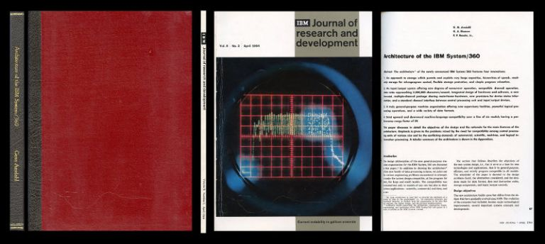 """""""Architecture of the IBM System"""" in IBM Journal of Research and Development, Volume 8, 2, April 1964, pp. 87-101. Gene Amdahl, Gerrit Blaauw, Fred Brooks."""