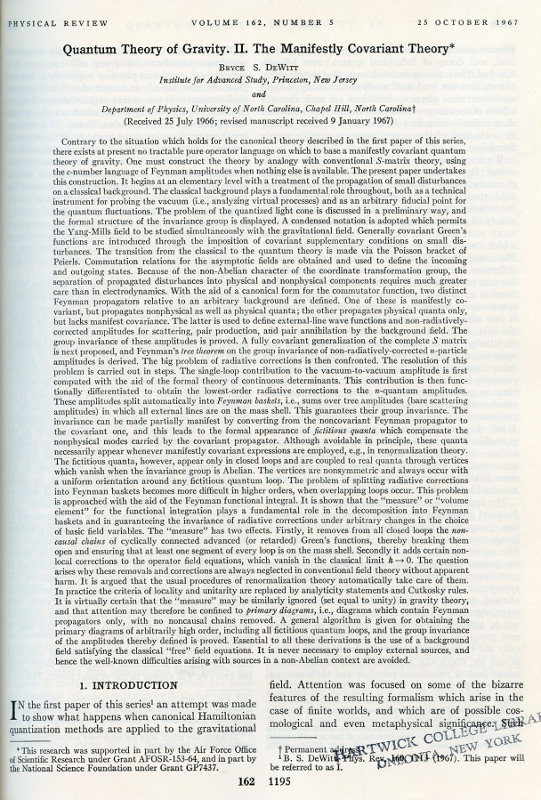 Quantum Theory of Gravity. I. The Canonical Theory in Physical Review 160 No. 5, 25 August 1967, pp. 1113-1148. Bryce DeWitt.