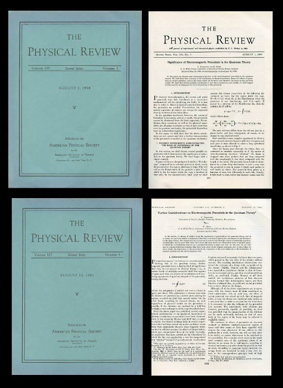 Significance of Electromagnetic Potentials in the Quantum Theory WITH Further Considerations on Electromagnetic Potentials in the Quantum Theory in Physical Review Volume 115 (Issue 3) Aug. 1, 1959, pp. 485-491 AND Volume 123 (Issue 4) August 15, 1961, pp. 1511-1524. Y. Aharonov, D. Bohm.