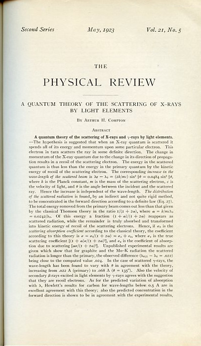 A Quantum Theory of the Scattering of X-rays by Light Elements in Physical Review 21, May 1923, pp. 483–502. Arthur H. Compton.