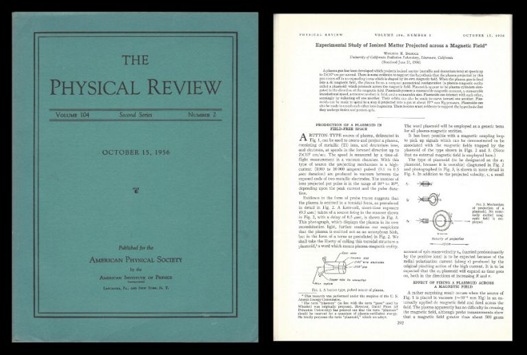 Experimental Study of Ionized Matter Projected across a Magnetic Field in Physical Review 104, 2, October 15, 1956, pp. 292-300 [PLASMA GUN & PLASMOIDS]. Winston H. Bostick.