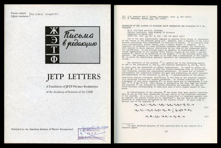 Extension of the Algebra of Poincare Group Generators and Violation of p Invariance in JETP Letters: A Translation of JETP Pis'ma v Redaktsiyu of the Academy of Sciences of the USSR, 13, No. 8, April 20, 1971 pp. 323–326. Gol'fand Yuri, E. P. Likhtman, Golfand.