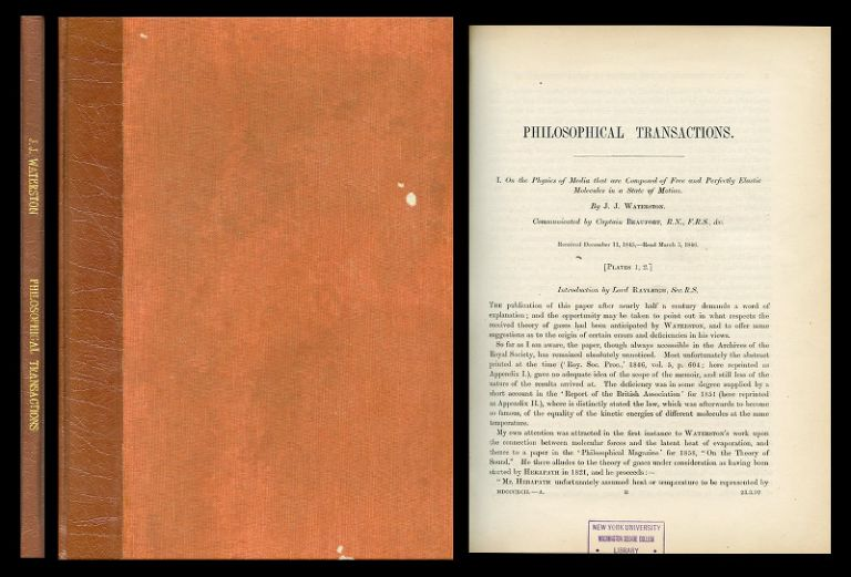 On the Physics of Media that are Composed of Free and Perfectly Elastic Molecules in a State of Motion bound extract from the Philosophical Transactions of the Royal Society of London A 183,1892, pp. 1 - 79. J. J. Waterston.