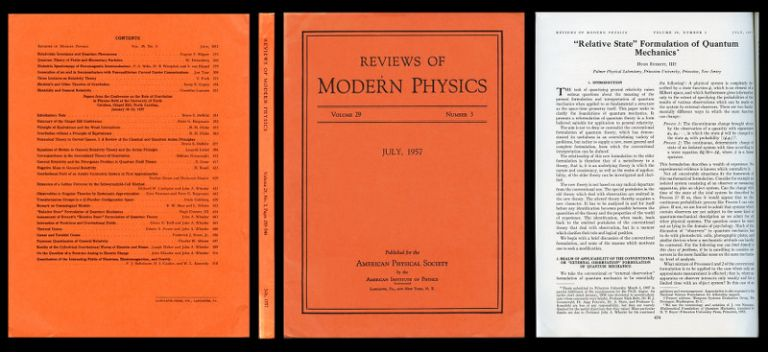 Relative state formulation of quantum mechanics, in Reviews of Modern Physics, 29, 1957, 454-462 [FIRST EDITION IN ORIGINAL WRAPS OF HUGH EVERETT'S FAMOUS MANY-WORLDS INTERPRETATION OF QUANTUM MECHANICS]. Hugh III Everett.
