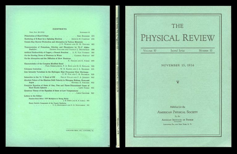 On the Absorption and the Diffusion of Slow Neutrons, The Physical Review, Volume 50, Number 10, November 15, 1936, pp. 899-928 [FIRST PRINTING IN ENGLISH, ORIGINAL WRAPS]. E. Amaldi, E. Fermi.
