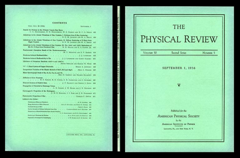 Gyromagnetic Properties of the Hydrogens in Physical Review Volume 50, 5, September 1, 1936, pp. 472-481 [1st edition, Original Wrappers: FIRST NEAR PRECISION VALUE FOR THE NUCLEAR MAGNETIC MOMENT]. J. M. B. Kellogg, I. I. Rabi, J. R. Zacharias.