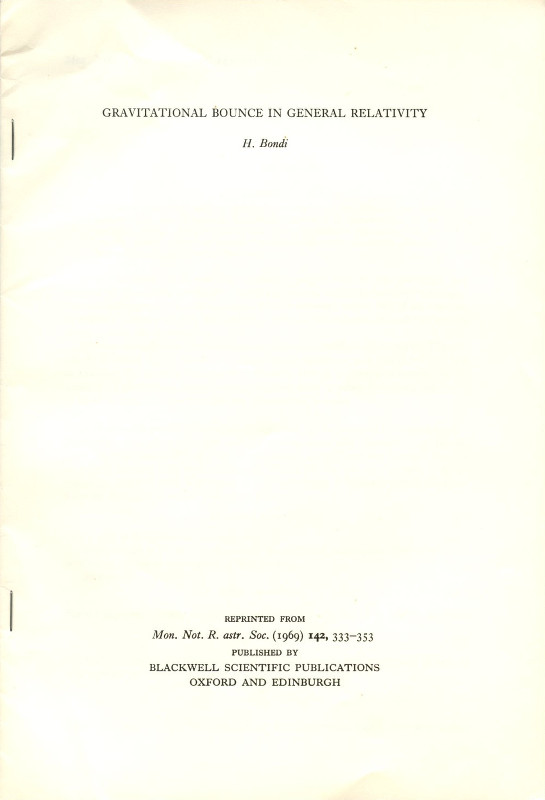 Gravitational Bounce in General Relativity, (Offprint) Monthly Notices of the Royal Astronomical Society, 142, 1969, H. Bondi, Hermann.