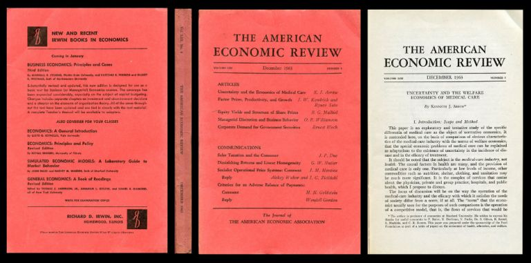"""Uncertainty and the Economics of Medical Care"" in The American Economic Review 53 No 5, December 1963, pp. 941-973. Kenneth J. Arrow."