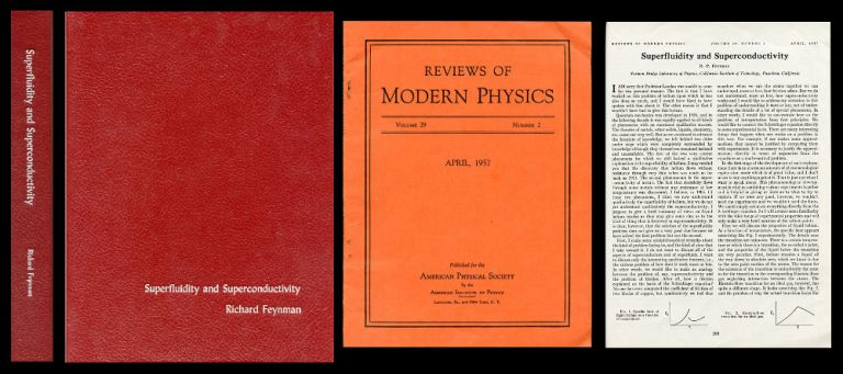 Superfluidity and Superconductivity [Feynman's Only Paper on Superconductivity, pp. 205-213] WITH International Congress on Theoretical Physics Papers [Entire Issue] in Reviews of Modern Physics, Volume 29, Number 2, April, 1957, pp. 159-254. R. P. Feynman, Richard Phillips.