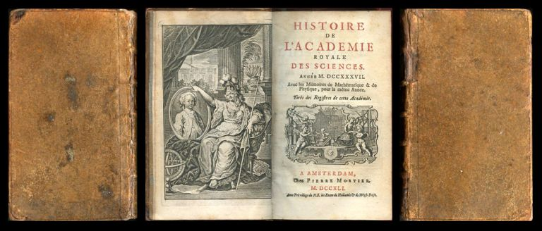 De l'Aberration apparente des E'toiles, causée par le mouvement progressif de la Lumiére [Clairaut] WITH La Figure de la Terre determinée [Maupertuis] in Mémoires de l'Académie Royale des Sciences Année 1737, pp. 285-318 [Clairaut]; pp. 533-597 [Maupertuis], 1741. Alexis Claude de WITH Pierre Louis de Maupertuis Clairaut.