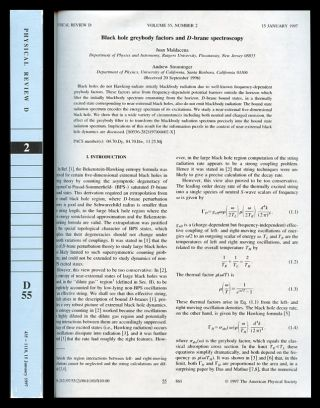 """Black Hole Greybody Factors and D-Brane Spectroscopy"" in Physical Review D 55 No. 2 pp. 861–870, January 15, 1997. Juan Maldacena, Andrew Strominger."