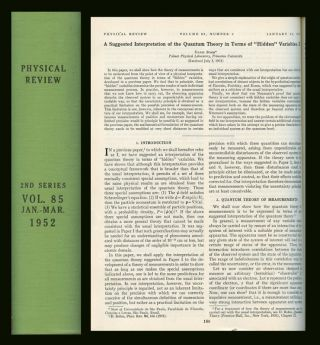 "A Suggested Interpretation of the Quantum Theory in Terms of Hidden Variables, Parts I and II,"" in The Physical Review, 85 (1952). David Bohm."