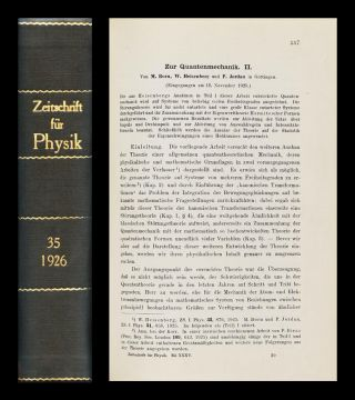 Zur Quantenmechanik II in Zeitschrift fur Physik 35, 1926, pp. 557–615 [BOUND FIRST EDITION OF...
