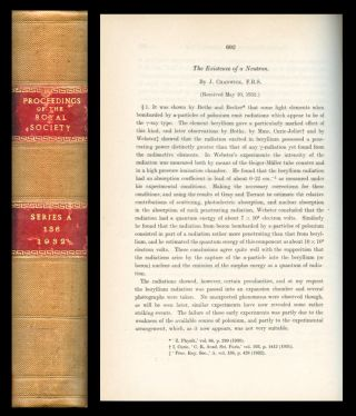 Existence of a Neutron in Proceedings of the Royal Society of London 136 pp. 692-708, 1932. ...