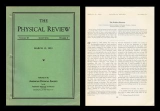 The Positive Electron, in Physical Review, 1933, Vol. 43, 6, pp. 491-94. Carl Anderson