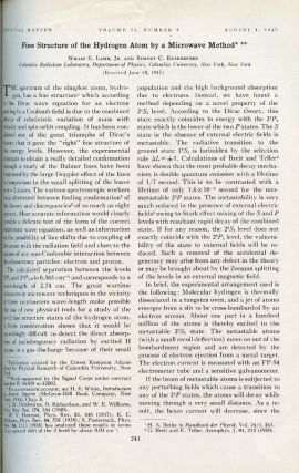 Fine Structure of the Hydrogen Atom by a Microwave Method, in Physical Review, Vol. 72, No. 3, August 1, 1947, pp. 241-243.