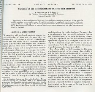 Statistics of the Recombinations of Holes and Electrons in The Physical Review, Volume 87, 1952, pp. 835-843 WITH Some Effects of Ionizing Radiation on the Formation of Bubbles in Liquids in Physical Review 87, 1952, p. 665