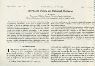 Information Theory and Statistical Mechanics in The Physical Review, Volume 106, No. 4, May 15, 1957, pp. 620-631 [FIRST PRESENTATION OF THE MAXIMUM ENTROPY THEORY OF THERMODYNAMICS, ORIGINAL WRAPPERS]