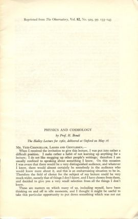 """Physics and Cosmology"" (Offprint) The Observatory, Vol. 82, No. 929, 1962, pp. 133-143. H...."