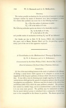 A Contribution to the Mathematical Theory of Epidemics I in Proceedings of the Royal Society of London A 115, 1927) WITH Contributions to the Mathematical Theory of Epidemics. II. The Problem of Endemicity in Proceedings of the Royal Society of London A 138, 1932 WITH Contributions to the Mathematical Theory of Epidemics. III. Further Studies of the Problem of Endemicity in Proceedings of the Royal Society of London A 141, 1933